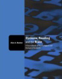 Dyslexia, Reading and the Brain, Alan Beaton