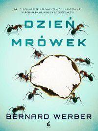 Dzień mrówek, Bernard Werber