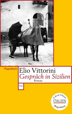 E-Book-Edition ITALIEN: Gespräch in Sizilien, Elio Vittorini