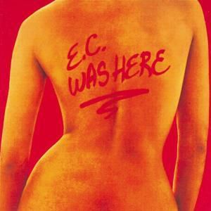 E.C. Was Here, Eric Clapton