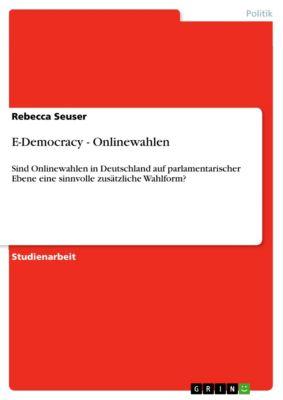 E-Democracy - Onlinewahlen, Rebecca Seuser