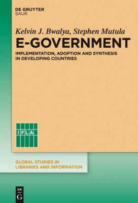 E-Government, Stephen M. Mutula, Kelvin J. Bwalya
