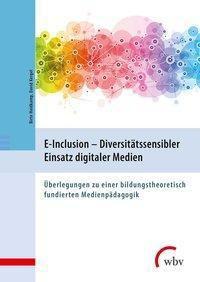 E-Inclusion - Diversitätssensibler Einsatz digitaler Medien -  pdf epub