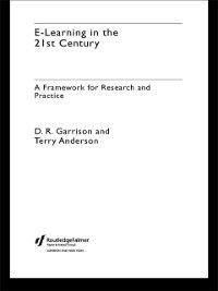 E-Learning in the 21st Century, D. Randy Garrison