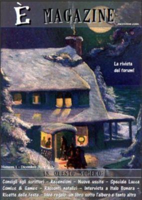 È magazine (Vol. 1), Escrivere
