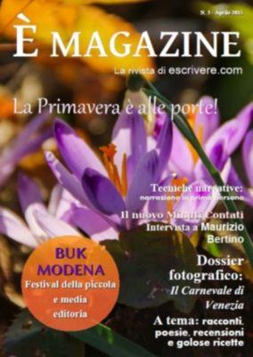 È Magazine (Vol. 3), Escrivere