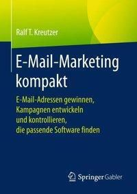 E-Mail-Marketing kompakt, Ralf T. Kreutzer