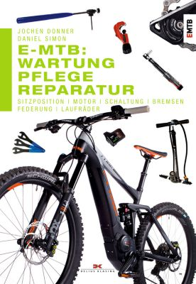 E-MTB: Wartung, Pflege & Reparatur, Jochen Donner, Daniel Simon