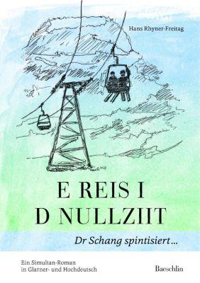 E Reis i d Nullziit - Hans Rhyner-Freitag pdf epub
