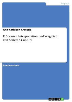 E. Spenser: Interpretation und Vergleich von Sonett 54 und 71, Ann-Kathleen Kraetzig