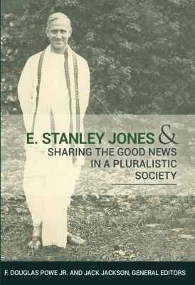 E. Stanley Jones, Jack Jackson, F. Douglas Powe. JR
