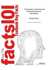 e-Study Guide for Technology, e-learning and Distance Education, textbook by A.W. (Tony) Bates, Cram101 Textbook Reviews