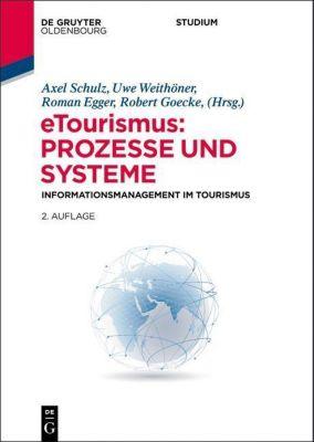 E-Tourismus: Prozesse und Systeme