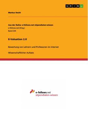 E-Valuation 2.0, Markus Hecht