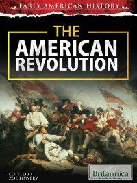Early American History: The American Revolution, Zoe Lowery