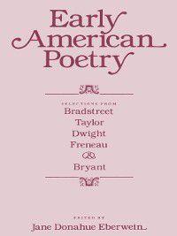 Early American Poetry, Jane Donahue Eberwein
