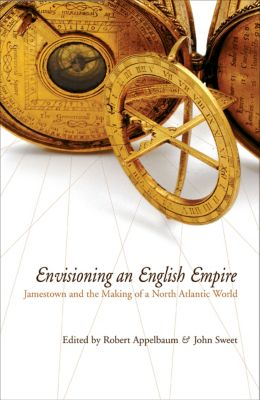 Early American Studies: Envisioning an English Empire