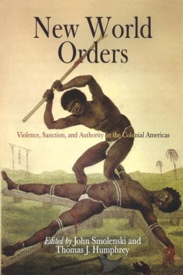 Early American Studies: New World Orders