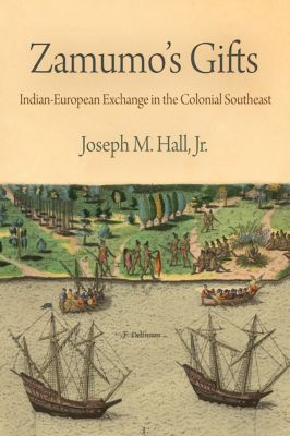 Early American Studies: Zamumo's Gifts, Jr., Joseph M. Hall
