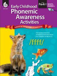 Early Childhood Activities: Early Childhood Phonemic Awareness Activities, Beth Anne Bray