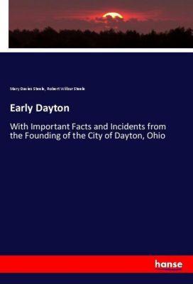 Early Dayton, Mary Davies Steele, Robert Wilbur Steele