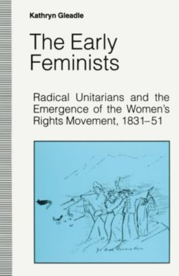 Early Feminists, Kathryn Gleadle