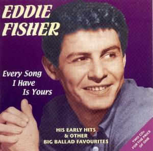 Early Hits, Eddie Fisher