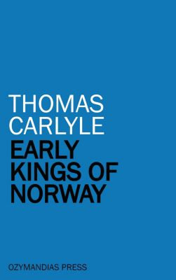 Early Kings of Norway, Thomas Carlyle