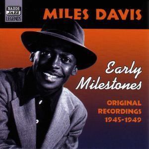 Early Milestones, Miles Davis