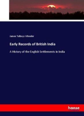 Early Records of British India, James Talboys Wheeler