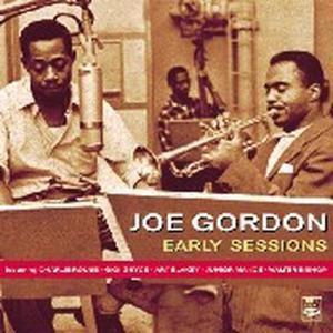 Early Sessions, Joe Gordon