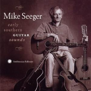 Early Southern Guitar Sounds, Mike Seeger