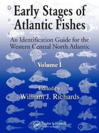 Early Stages of Atlantic Fishes