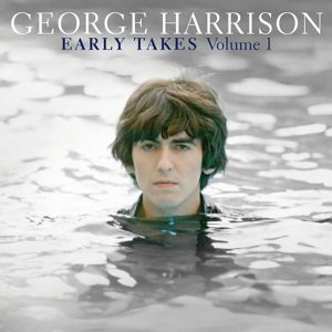Early Takes Volume 1, George Harrison