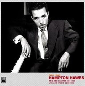 Early Years Trio And Quartet 1, Hampton Hawes