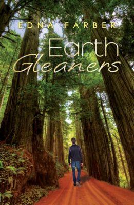 Earth Gleaners, Edna Farber