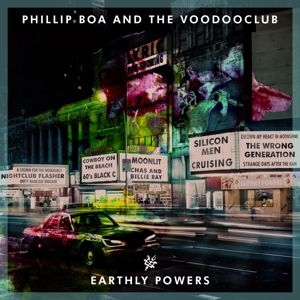 EARTHLY POWERS, Phillip & The Voodooclub Boa