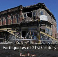 Earthquakes of 21st Century, Kayli Pippin