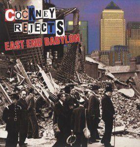 East End Babylon (Vinyl), Cockney Rejects