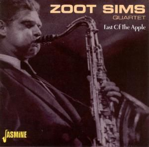 East Of The Apple - 1950, Zoot Quartet Sims