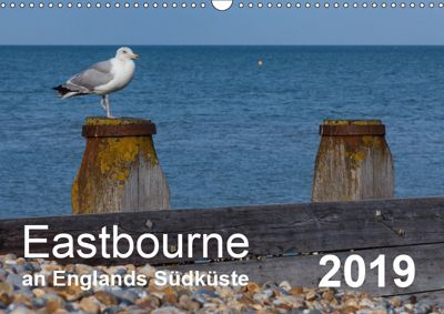 Eastbourne an Englands Südküste (Wandkalender 2019 DIN A3 quer), Stefanie Perner