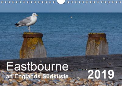 Eastbourne an Englands Südküste (Wandkalender 2019 DIN A4 quer), Stefanie Perner