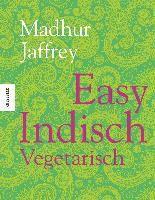 Easy Indisch Vegetarisch - Madhur Jaffrey |
