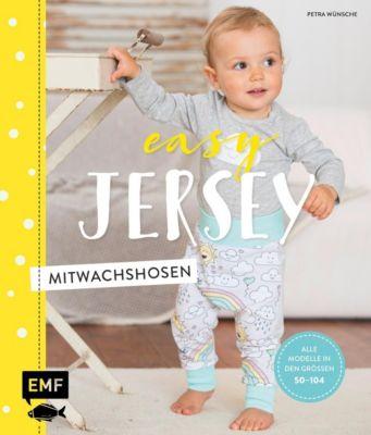 Easy Jersey - Mitwachshosen, Petra Wünsche