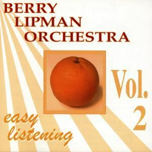 Easy Listening Vol.2, Berry Orchestra Lipman