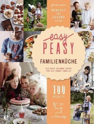 Easy Peasy Familienküche, Christine van den Heuvel, Vera van Haren