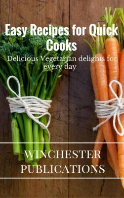 Easy Recipes for Quick Cooks: Delicious Vegetarian delights for Every Day, Ram Das