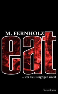 eat, M. Fernholz