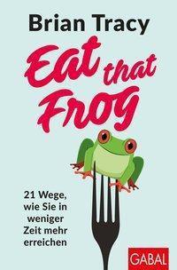 Eat that Frog - Brian Tracy pdf epub