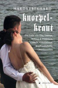 Eberhard, H: Knorpelkraut - Hardy Eberhard  